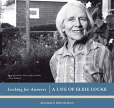 Looking for Answers: A Life of Elsie Locke