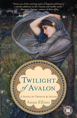 Twilight of Avalon: A Novel of Trystan and Isolde