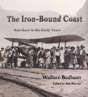 The Iron-Bound Coast: Karekare in the Early Years