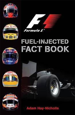 Fuel-Injected Fact Book (Formula 1)