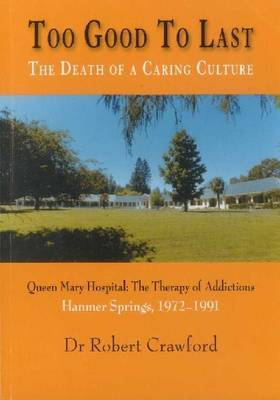 Too Good to Last: The Death of a Caring Culture