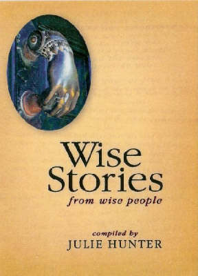 Wise Stories From Wise People