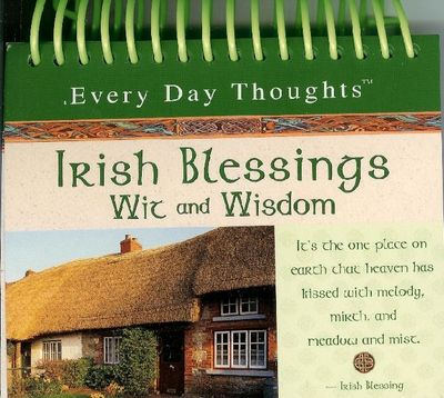 Everyday Thoughts - Irish Blessings Wit and Wisdom (OUT OF STOCK)