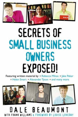 Secrets of Small Business Owners Exposed!