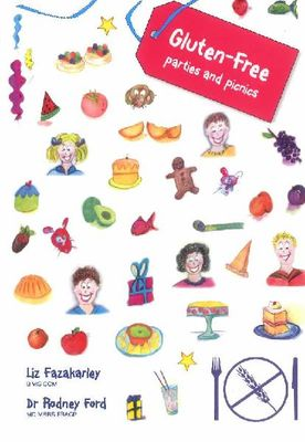 Gluten-free Parties and Picnics: Great Food for Children and Families