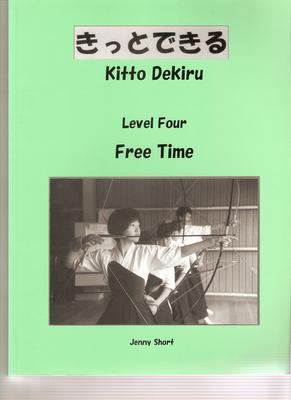 Kitto Dekiru Level 4: Free Time