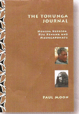 The Tohunga Journal: Hohepa Keropa, Rua Kenana and Maungapohatu