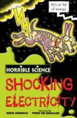 Shocking Electricity (Horrible Science)