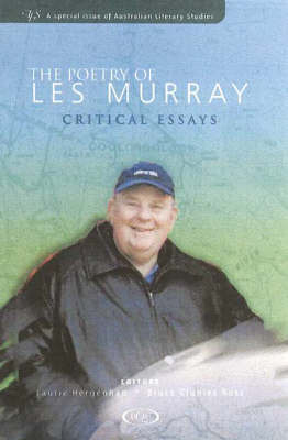 The Poetry of Les Murray: Critical Essays: Critical Essays