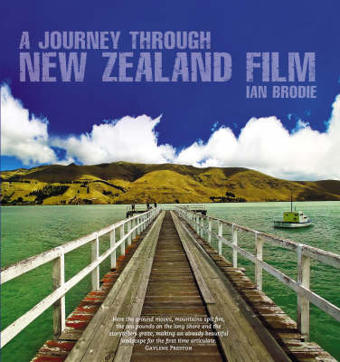 A Journey Through New Zealand Film