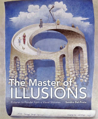 Master of Illusions: Pictures to Ponder from a Visual Virtuoso