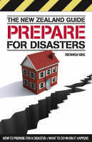 Prepare for Disasters: How to Prepare for a Disaster and What to Do When it Happens