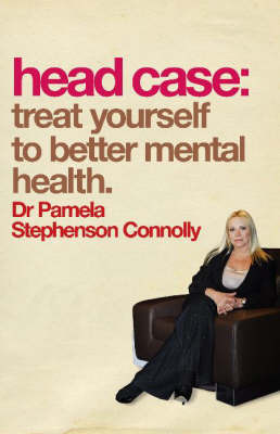 Head Case: Treat Yourself to Better Mental Health