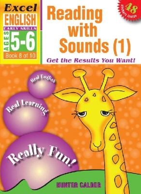 Reading with Sounds (1): Excel English Early Skills Ages 5-6: Book 8 of 10