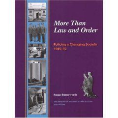 More Than Law and Order: Policing a Changing Society 1945-92
