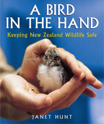 A Bird in the Hand: Keeping New Zealand Wildlife Safe