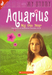 Aquarius, My Ohu Year: The Diary of Starshine Penney, 1975 (My New Zealand Story)
