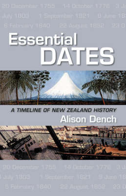 Essential Dates: A timeline of New Zealand  History