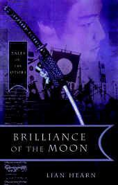 Brilliance of the Moon (Otori Trilogy #3)