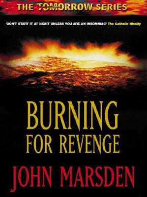 Burning for Revenge (The Tomorrow Series - Book 5 / New Cover)