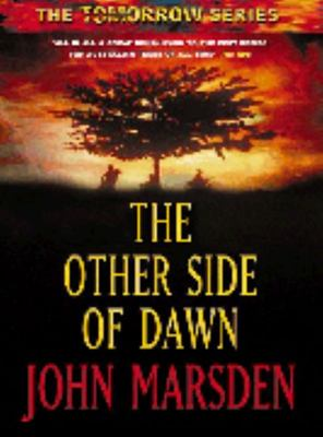 The Other Side of Dawn (The Tomorrow Series - Book 7 )