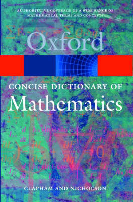 The Concise Oxford Dictionary of Mathematics (4th edition.2009)