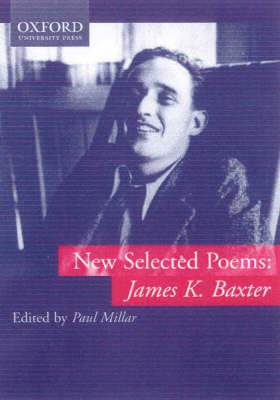 New Selected Poems: James K Baxter