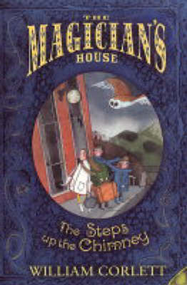 Steps Up the Chimney : Magician's House #1