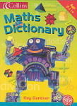 Collins Maths Dictionary-HAS BEEN REPLACED BY NEW EDIT. 9780007207831