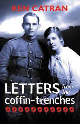 Letters from the Coffin Trenches