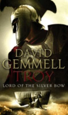 Troy: Lord Of The Silver Bow (#1)