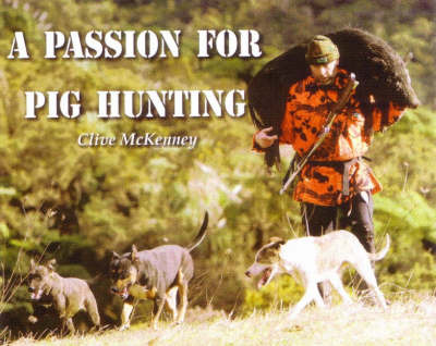 A Passion for Pig Hunting