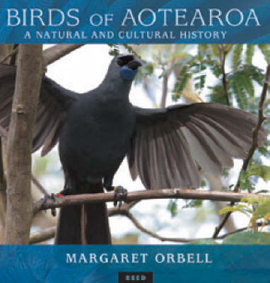 Birds of Aotearoa : A natural and cultural history
