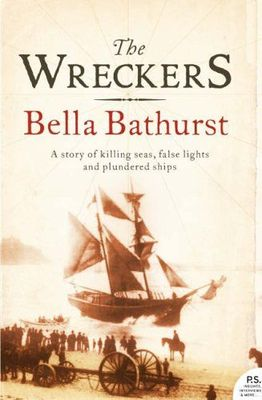 The Wreckers : A Story of Killing Seas, False Lights and Plundered Ships