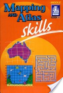 Mapping and Atlas Skills: Middle - 8-10yrs ~