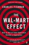 The Wal-Mart Effect : How an Out-of-town Superstore Became a Superpower