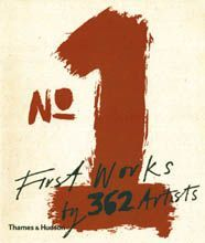 No.1 : First Works by 362 Artists
