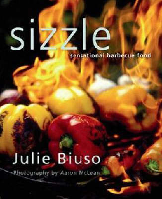 Sizzle : Sensational barbecue food (Reprint)