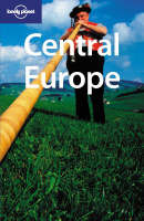 Lonely Planet : Central Europe 7 ED