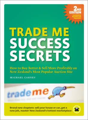 Trade Me Success Secrets (2nd Ed.)
