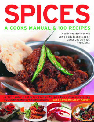 Spices Cooks Manual & 100 Recipes