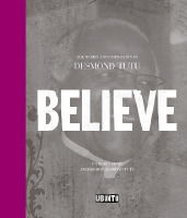 Believe: The Words and Inspiration of Desmond Tutu