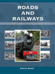 Roads and Railways (Developments in New Zealand History)