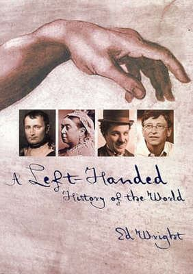 A Left-Handed History of the World