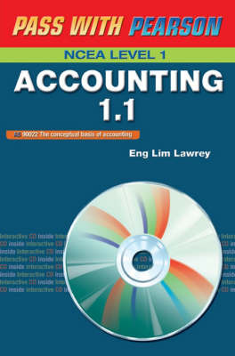 Pass with Pearson: Accounting NCEA 1.1 Demonstrate an Understanding of the Conceptual Basis of Accounting - HAS BEEN REPLACED BY Be Wise. Revise Series ISBN 9780733991455