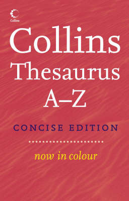 Collins Thesaurus A-Z (Concise)