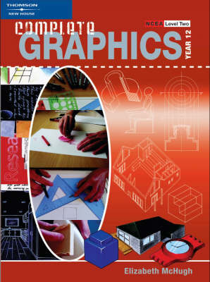 Complete Graphics Year 12 (NCEA Level 2) - Student Book