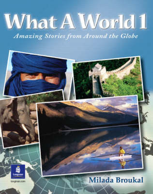 What a World: Amazing Stories from Around the Globe  - Book 1 Beginner