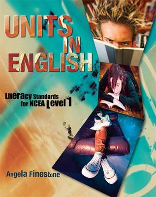 Units in English: Literacy Standards for NCEA Level 1