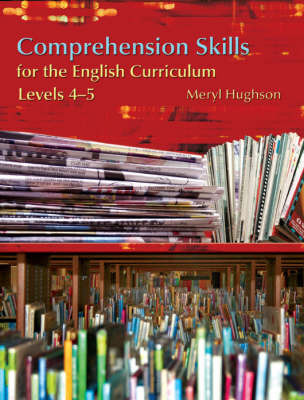 Comprehension Skills for the English Curriculum Levels 4-5